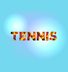 tennis concept colorful word art vector image