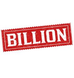 Billion sign or stamp vector