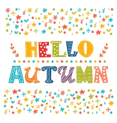 Hello Autumn card Autumn landscape background vector
