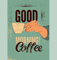 coffee typographic vintage style grunge poster vector image vector image