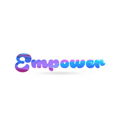 Empower pink blue color word text logo icon vector