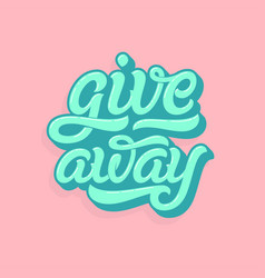 Giveaway lettering logo in soft colors punchy vector