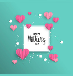 Happy mother day paper cut love card template vector
