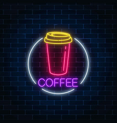 Neon glowing sign of coffee cup in circle frame vector