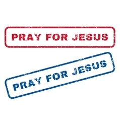 Pray For Jesus Rubber Stamps vector image