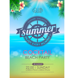 Summer poster cocktail beach party lettering vector