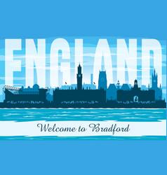 bradford united kingdom city skyline silhouette vector image