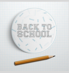 circle paper piece with back to school text vector image