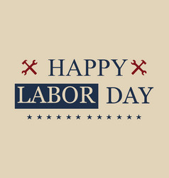 Happy labor day design style vector