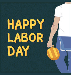 happy labor day worker hold helmet background vect vector image