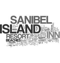 Island inn sanibel text background word cloud vector