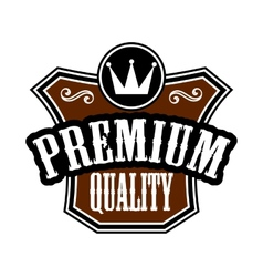 Premium Quality emblem or label vector image