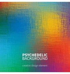 Colorful psychedelic textured background vector image