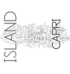 island of capri text background word cloud concept vector image vector image