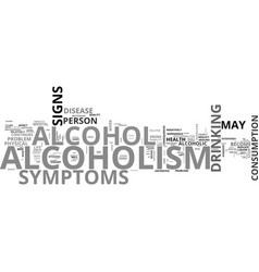 Alcoholism signs and symptoms you should know vector