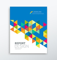 Cover annual report colorful triangles geometric vector image