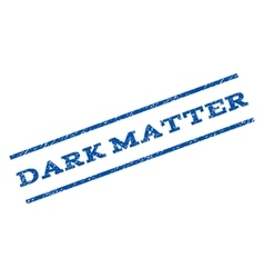 Dark Matter Watermark Stamp vector