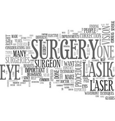 Is laser eye surgery right for you text vector