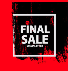 abstract brush stroke designs final sale banner vector image