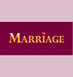 golden label for decoration for wedding marriage vector image