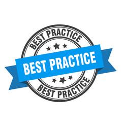 Best practice label best practice blue band sign vector