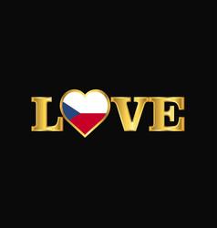 Golden love typography czech republic flag design vector