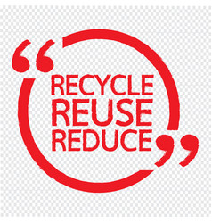 Recycle reuse reduce design vector