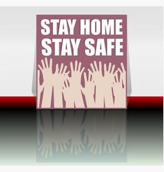 Stop covid-19 coronavirus stay home - stay safe vector