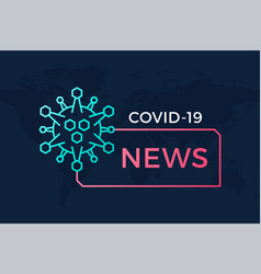 breaking news headline banner covid-19 vector image