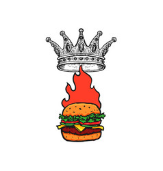 burger with crown and flame hand drawn fast food vector image
