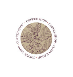 coffee shop round emblem with coffee branch vector image