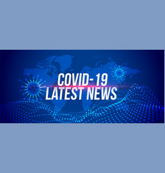 covid19-19 coronavirus latest news updates banner vector image