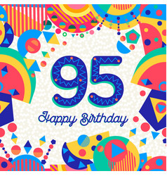 95 ninety five year birthday party greeting card vector