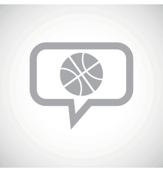 Basketball grey message icon vector image