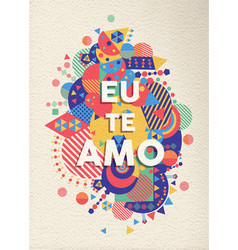 I love you text quote greeting card in portuguese vector