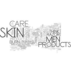 Is men s skin care problematic today text vector