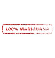 100 percent marijuana rubber stamp vector image