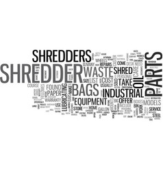 What should i know about shredder parts text word vector