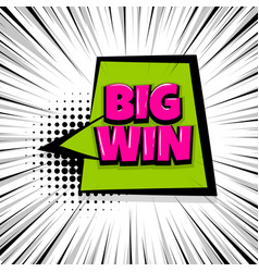 Big win comic text stripperd backdrop vector