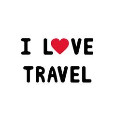 I love travel1 vector