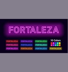 Neon name of fortaleza city vector