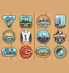 Set of rock climbing club badges on the wood board vector