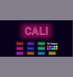 Neon name of cali city vector