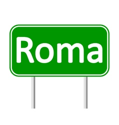 Roma road sign vector