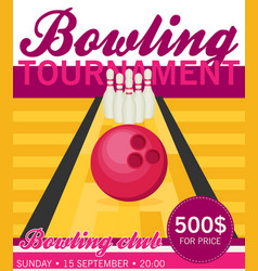 flat style poster template for bowling tournament vector image