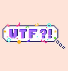 pixel wtf sticker vector image vector image