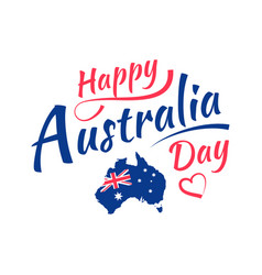happy australia day lettering calligraphy map of vector image