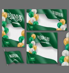 kingdom of saudi arabia patriotic templates set vector image