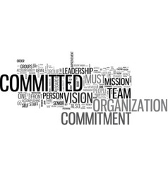 what should you be committed to text word cloud vector image