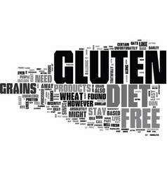 what should you know about gluten free diet text vector image